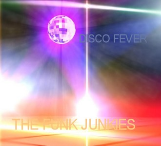 The Funk Junkies - Disco Fever